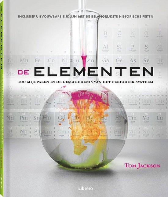 De Elementen. 100 mijlpalen - Tom Jackson |