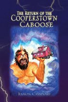 The Return of the Cooperstown Caboose