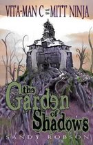 The Garden of Shadows