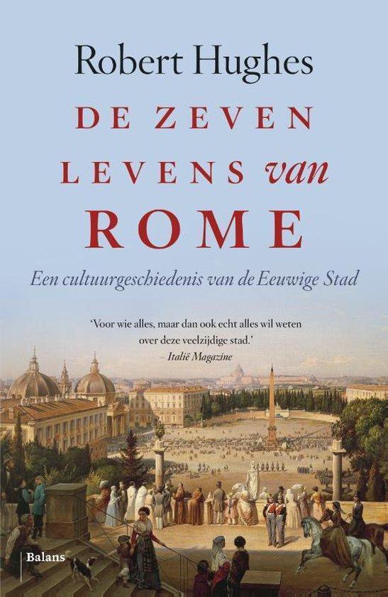 De zeven levens van Rome - Robert Hughes |