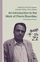 An Introduction to the Work of Pierre Bourdieu