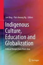 Indigenous Culture, Education and Globalization