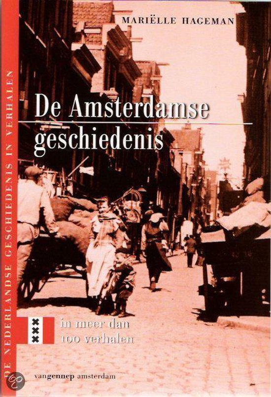 Amsterdamse Geschiedenis In Meer Dan Hon