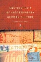 Encyclopedia of Contemporary German Culture