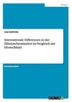 Internationale Differenzen in der Filmsynchronisation im Vergleich mit Deutschland