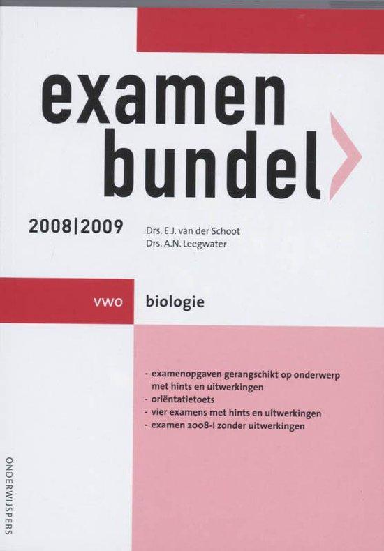Examenbundel / 2008/2009 Vwo / Deel Biologie - E.J. van der Schoot |