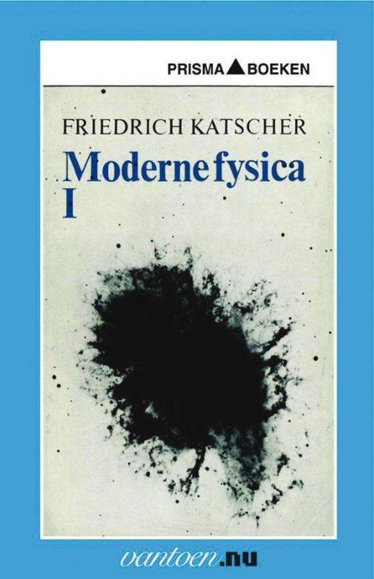 Vantoen.nu - Moderne Fysica I - F. Katscher  