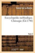 Encyclopedie methodique. Chirurgie. Tome 2