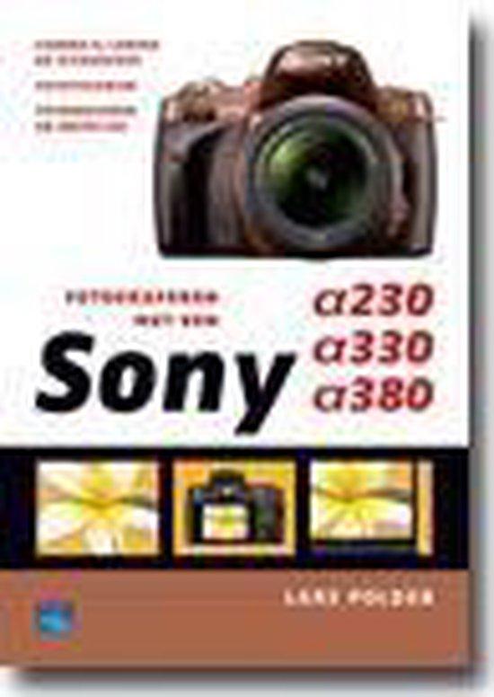 Fotograferen met een Sony A230, A330 en A380 - Lars Polder |