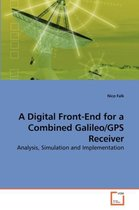A Digital Front-End for a Combined Galileo/GPS Receiver
