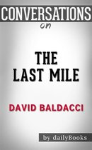 Omslag The Last Mile (Memory Man series): by David Baldacci | Conversation Starters