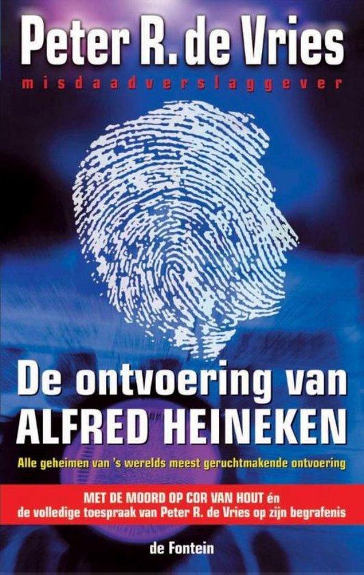 De ontvoering van Alfred Heineken - Peter R. de Vries pdf epub