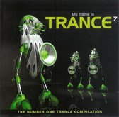 My Name Is Trance 7