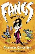 Fangs Vampire Spy Book 1