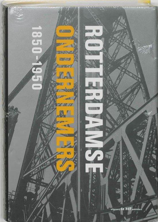 Rotterdamse ondernemers 1850-1950 - Onbekend pdf epub