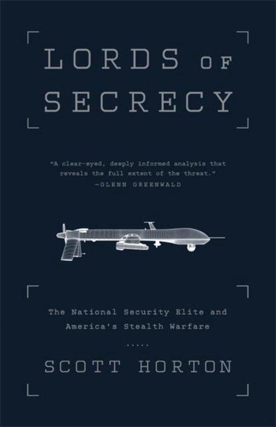 Boek cover Lords of Secrecy van Scott Horton (Paperback)