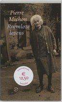 Franse Bibliotheek - Roemloze levens