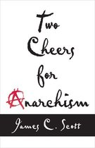 Two Cheers for Anarchism