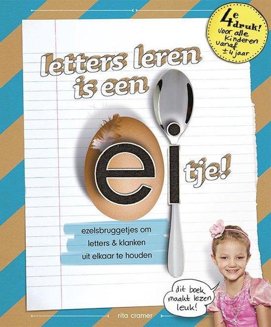 Letters leren is een eitje! - Rita Cramer |