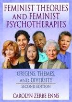 Feminist Theories and Feminist Psychotherapies