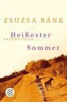 Heissester Sommer