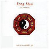 Feng Shui - Music for the Mind, Body and Spirit