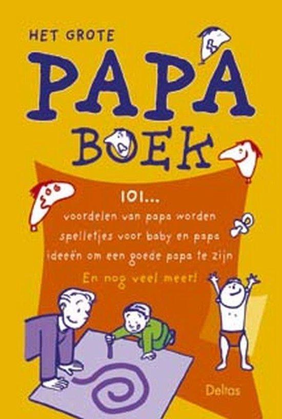 Het grote papa boek - N. Kleverlaan |