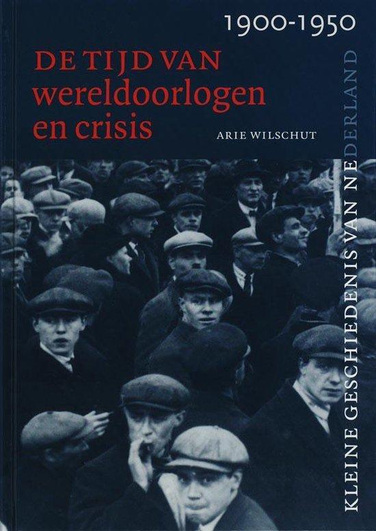 Tijd van wereldoorlogen en crisis 1900-1950 - A. Wilschut | Readingchampions.org.uk