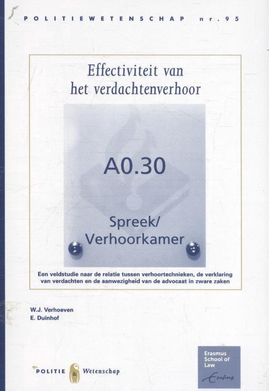 Politiewetenschap 95 - Effectiviteit van het verdachtenverhoor - W.J. Verhoeven |