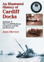 An Illustrated History of Cardiff Docks: Pt. 3