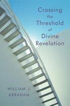 Crossing the Threshold of Divine Revelation
