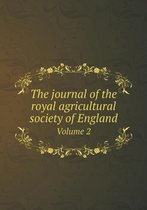 The Journal of the Royal Agricultural Society of England Volume 2