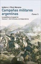 CAMPAÑAS MILITARES ARGENTINAS - Tomo I Vol. 1