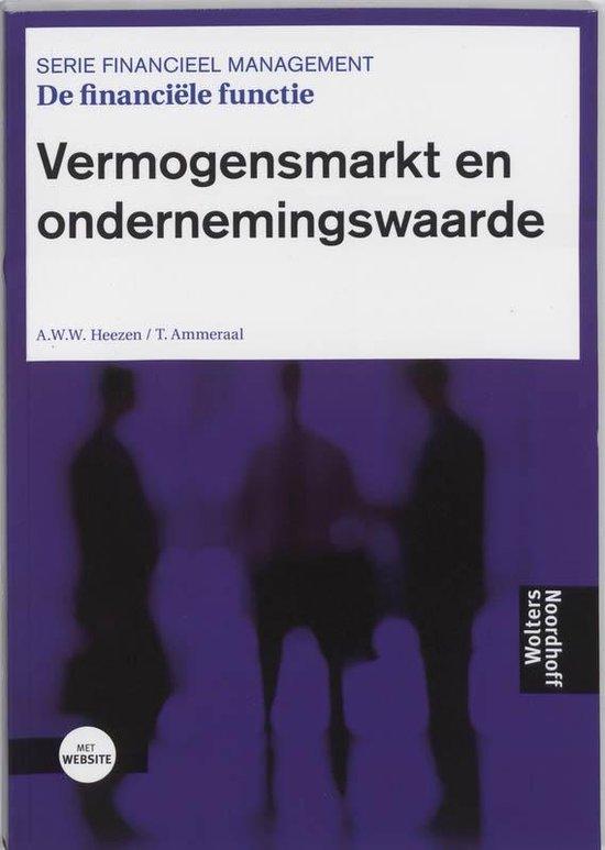 Vermogensmarkt en ondernemingswaarde De financiele functie - A.W.W. Heezen |