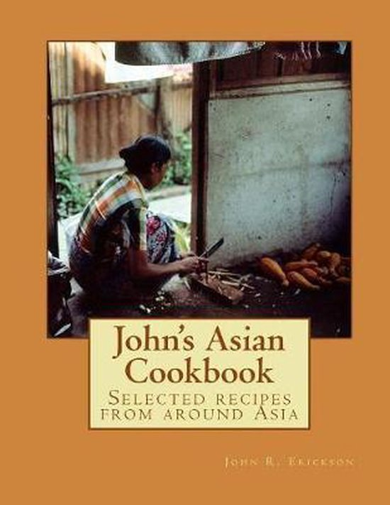 John's Asian Cook Book