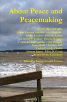 About Peace and Peacemaking