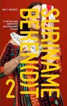Suriname Beken(d)t 2 - 75 onthullende portretten van Surinaamse sterren