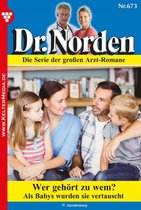 Dr. Norden 673 – Arztroman