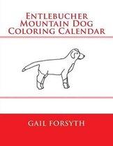 Entlebucher Mountain Dog Coloring Calendar