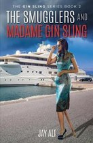 The Smugglers and Madame Gin Sling
