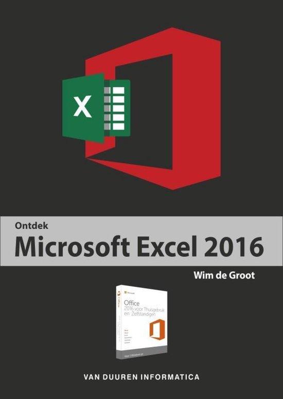 Ontdek Microsoft Excel 2016 - Wim de Groot |
