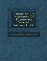 Journal of the Association of Engineering Societies, Volumes 44-45...