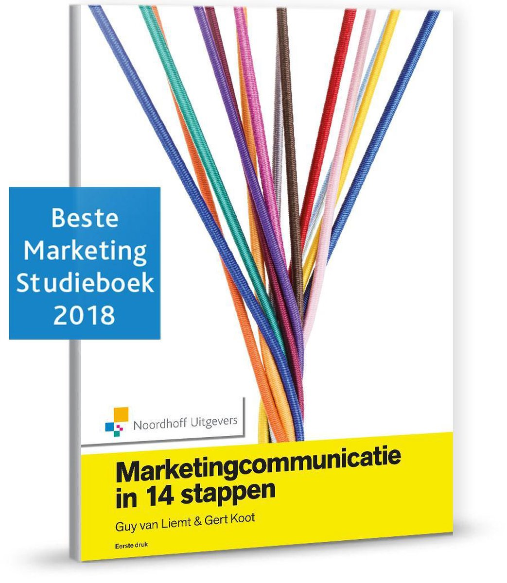 Marketingcommunicatie in 14 stappen - Guy van Liemt