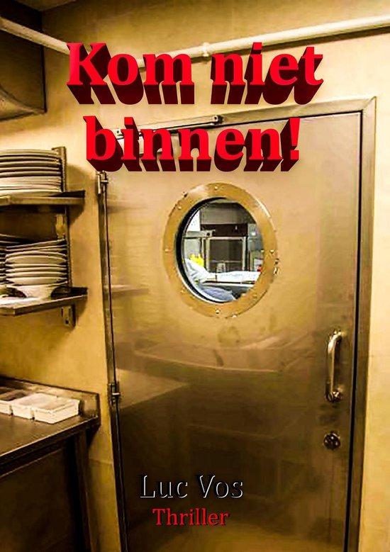 Kom niet binnen! - Luc Vos |