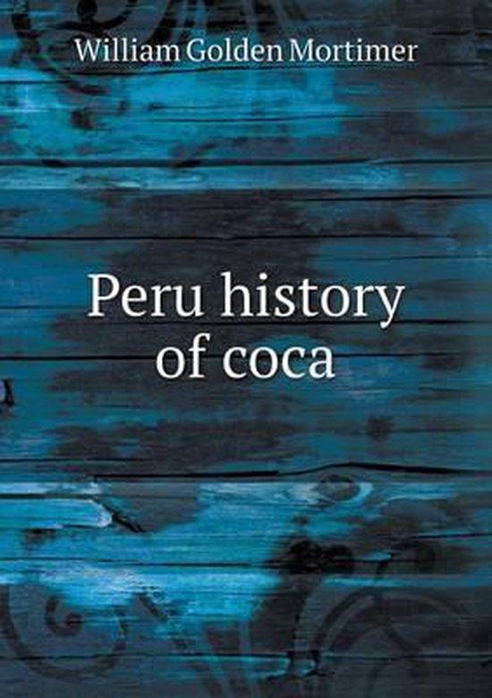 Peru History of Coca