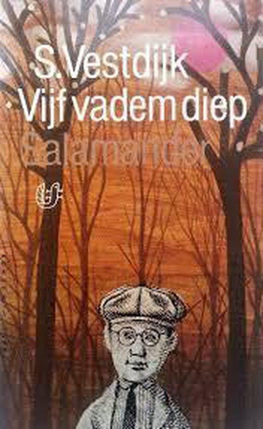 VIJF VADEM DIEP - S. Vestdijk |