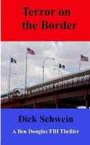 Terror on the Border