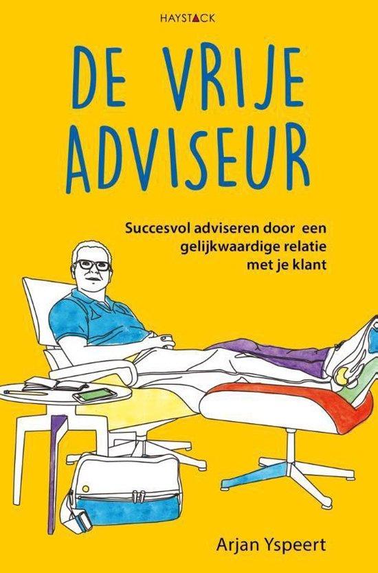 Boek cover De vrije adviseur van Arjan Yspeert (Hardcover)