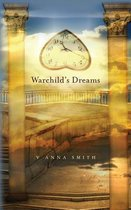 Warchild's Dreams