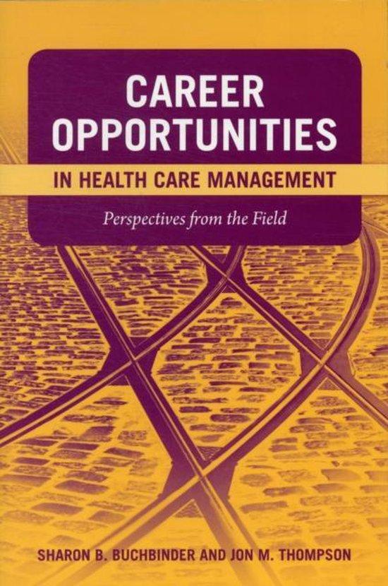 Boek cover Career Opportunities In Health Care Management van Sharon B. Buchbinder (Paperback)